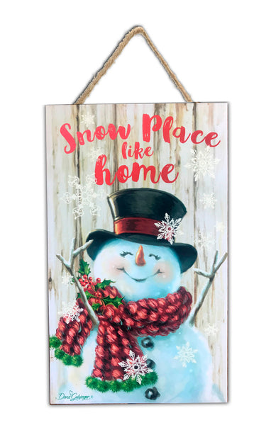 "Snow Place Like Home 6""x10"" Sign"