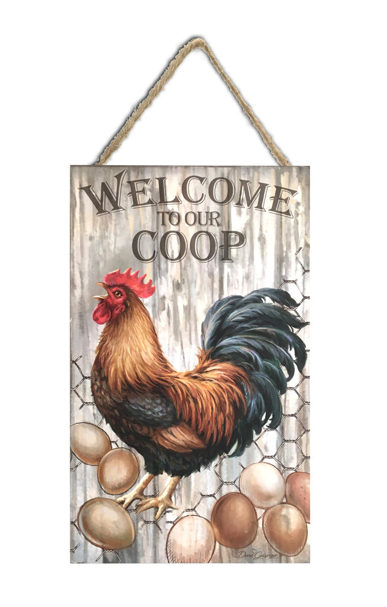 "Welcome to our Coop 6""x10"" Sign"