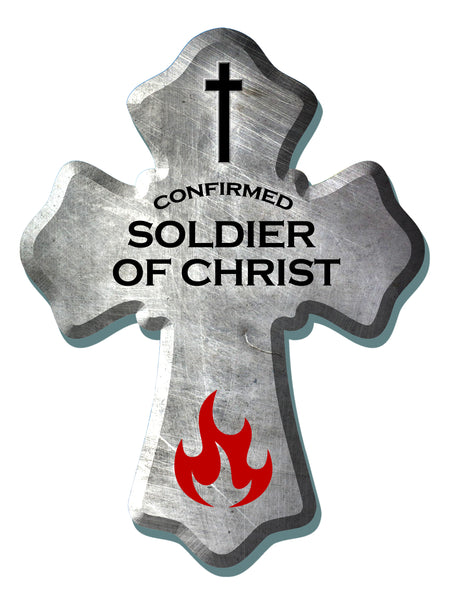 """SOLDIER OF CHRIST"" 6""x8"" Cross"