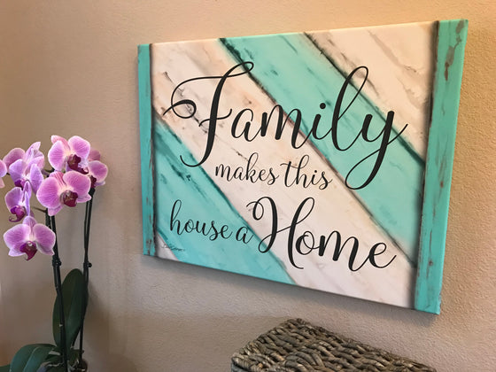 Family makes this house a home Canvas Wall Art