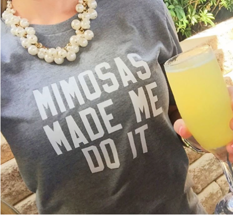 Mimosas Made Me Do It Signature Graphic Tee by Prep Obsessed 1
