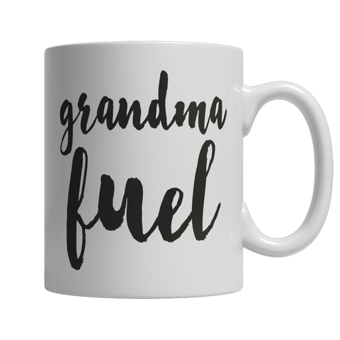 Limited Edition - Grandma Fuel - Cool Grandmas