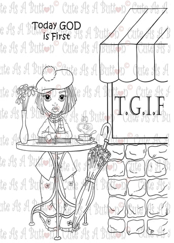 IMG00085 Today God  Is First - Bible Journaling Bookmark Digital Digi Stamp