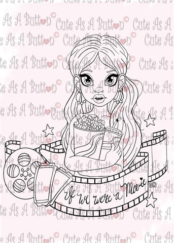 Cute As A Button Designs IMG00501 If We Were A Movie Digital Digi Stamp