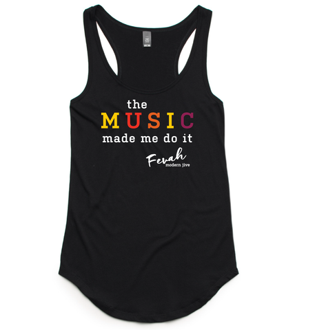 'Music Made Me Do It' ladies singlet