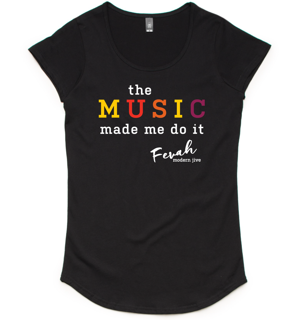'Music Made Me Do It' fashion tee - Ladies