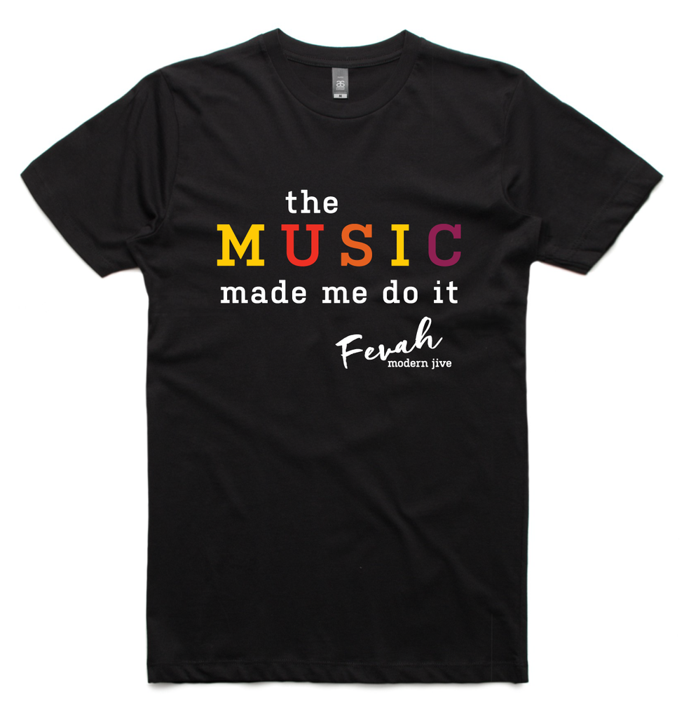 'Music Made Me Do It' fashion tee - Mens