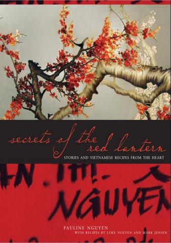 Limited Edition Signed Copy of Secrets of the Red Lantern by Pauline Nguyen