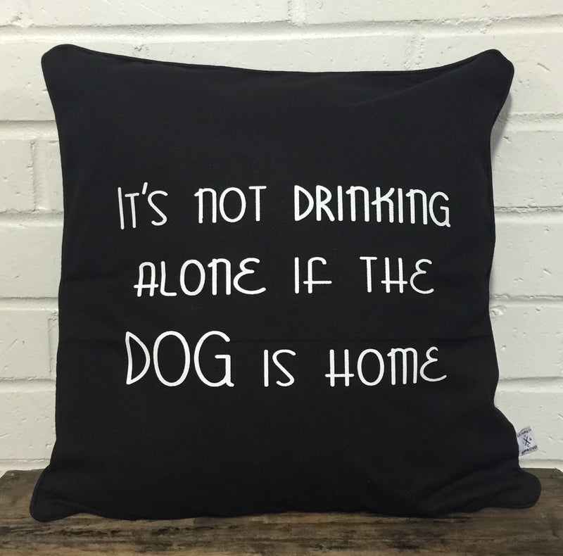 Pillow- Drinking alone dog