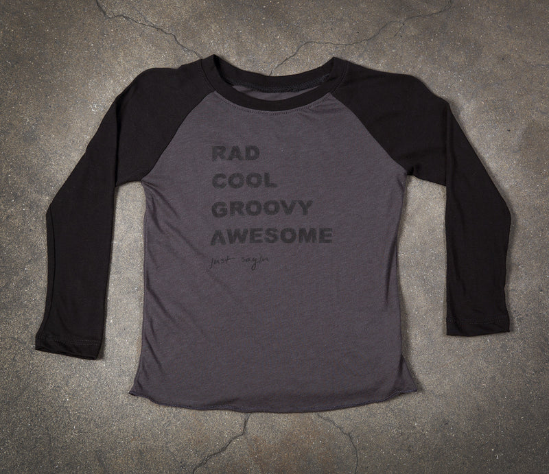 Kids- Rad Cool Groovy Awesome Raglan