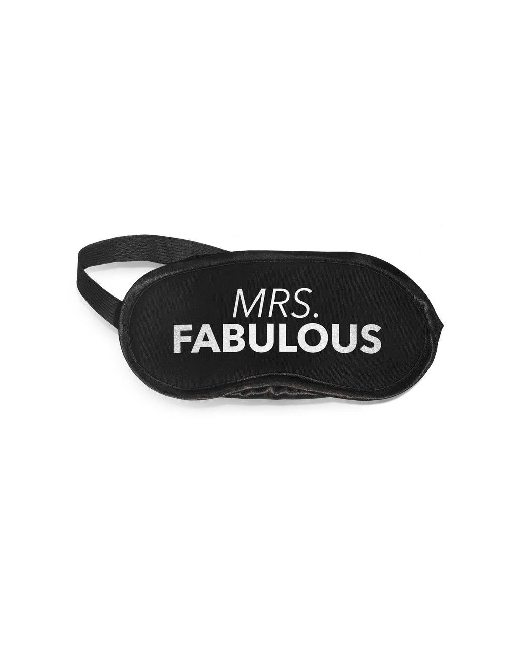 Eye Mask- Mrs. Fabulous