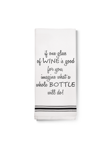 Towel- A Whole Bottle of Wine