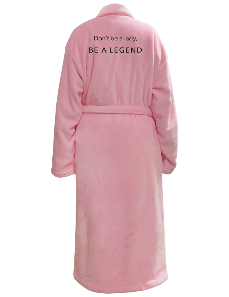Pink Robe- Be A Legend