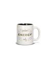 MUG - 15 oz Positive Energy Only