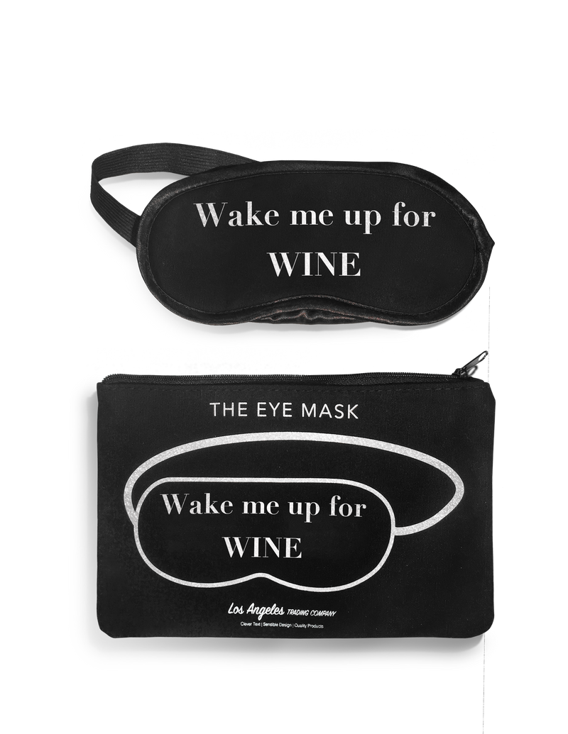 Eye Mask- Wake Me Up For Wine