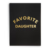 Nightshirt - Favorite Daughter