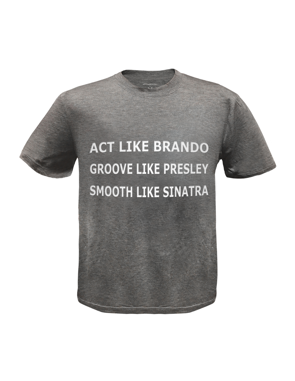 Men's Tee- Act like Brando
