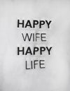 Robe-  Happy Wife Happy Life