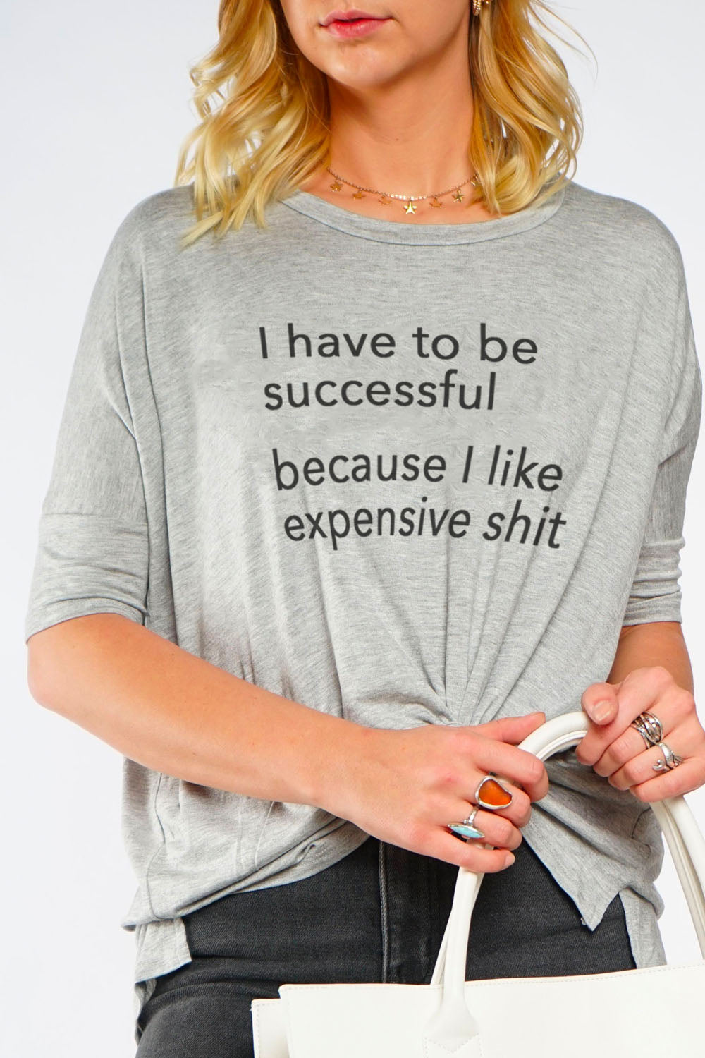 MIMI TEE - I Have To Be Successful I Like Expensive S#@t
