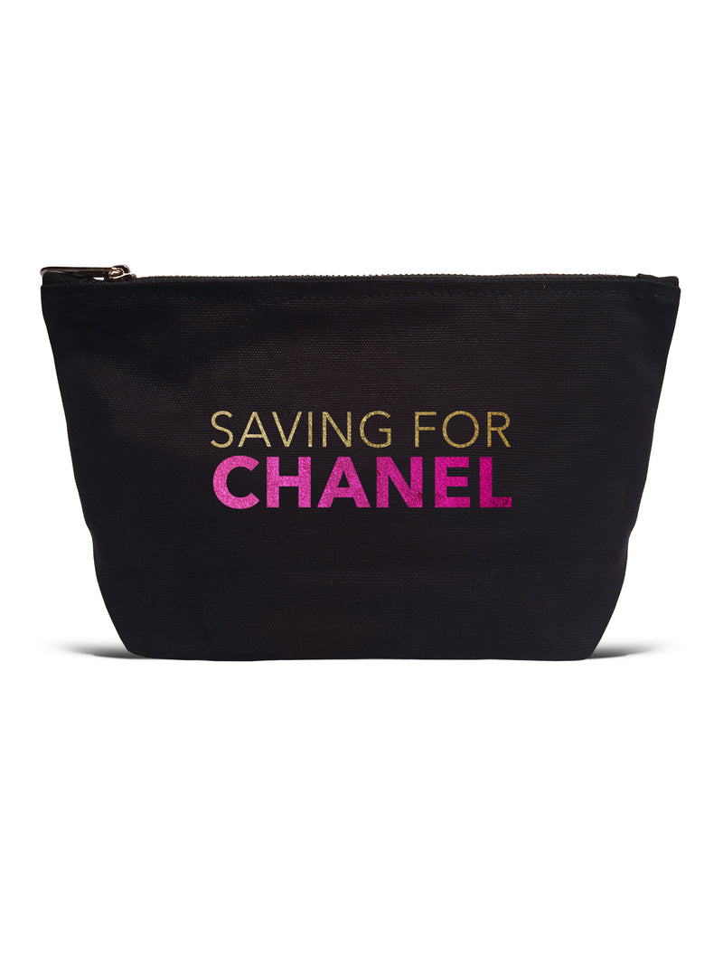 Pouch- Saving For Chanel
