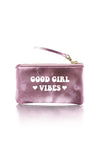 VEGAN POUCH - Good Girl Vibes