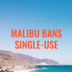 Malibu Bans Single Use Plastic