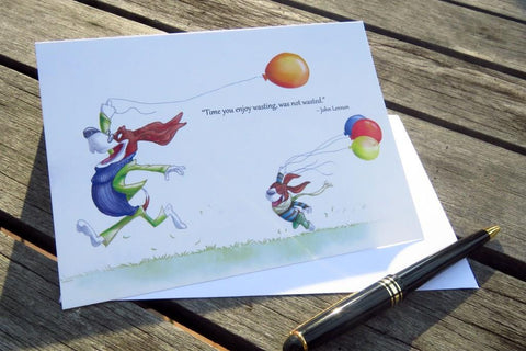 Greeting Card - Time you enjoy wasting
