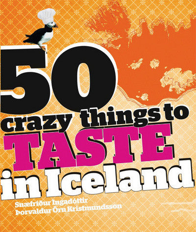 Icelandic Products 50 Crazy Things to Taste in Iceland Book - NordicStore