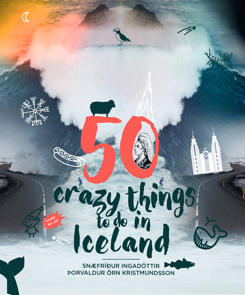 Icelandic Products 50 Crazy Things to Do in Iceland Book - NordicStore