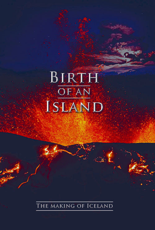 Icelandic sweaters and products - Birth of an Island - The Making of Iceland (DVD) DVD - NordicStore