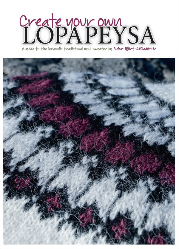 Icelandic sweaters and products - Create your own Lopapeysa:  A guide to the Icelandic traditional wool sweater Book - NordicStore