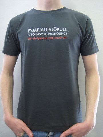 Icelandic sweaters and products - Eyjafjallajökull - So easy to pronounce! Gray Mens T-shirt Clothing - NordicStore