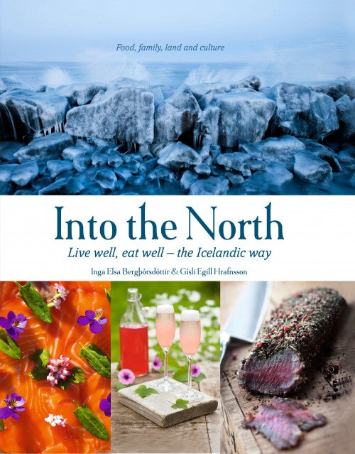 Icelandic sweaters and products - Into the North: Live well, eat well - the Icelandic way Book - NordicStore