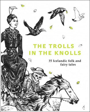 Icelandic sweaters and products - The Trolls in the Knolls  -  35 Icelandic folks and fairy tales Book - NordicStore