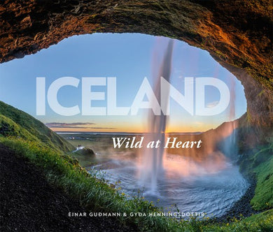 Icelandic sweaters and products - Iceland: Wild At Heart Book - NordicStore