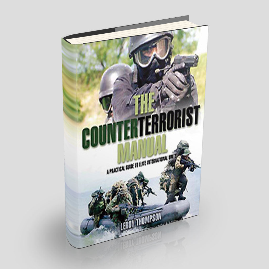 The Counterterrorist Manual – A Practical Guide to Elite International Units (Hardcover)