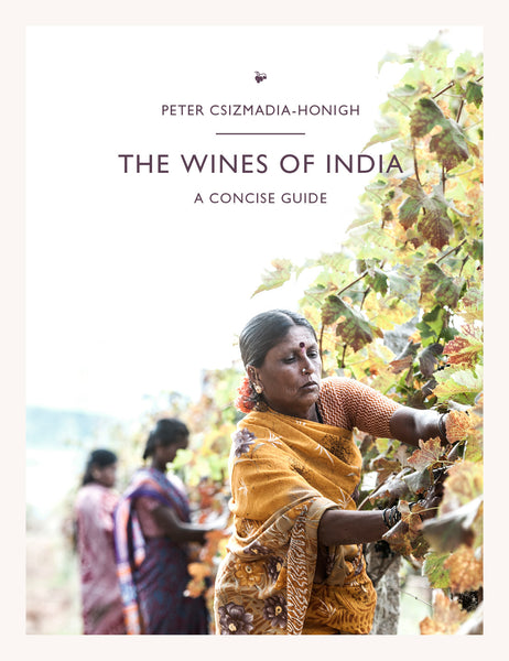 The Wines of India, a Concise Guide (£25 for deliveries out of India)
