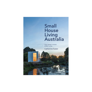 Micro Houses, Tiny House Australia, Small Footprint Living