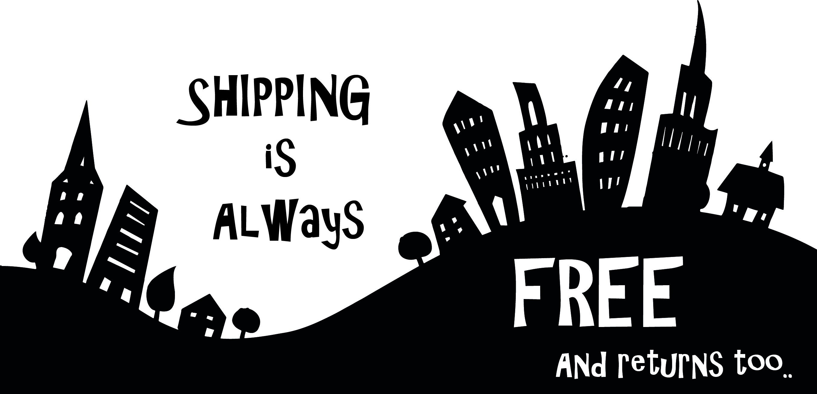 Free shipping and returns, what else?