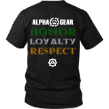 Alpha Gear - Honor Loyalty Respect