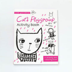Cat's Playgroup Activity Book : A Drawing and coloring book