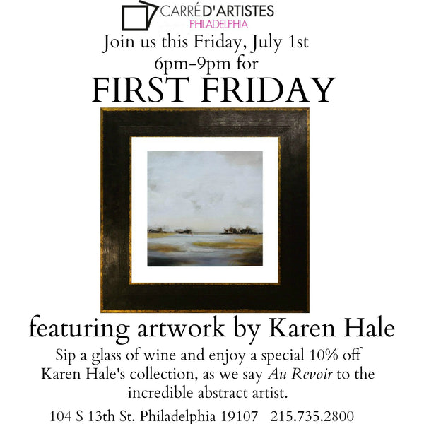 JULY 1st- FIRST FRIDAY FEATURING KAREN HALE