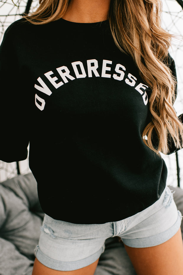"""Overdressed"" Graphic Crew Neck Sweatshirt (Black) - NanaMacs"