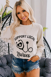 Support Local Nurses Graphic Sweatshirt (Oatmeal) - NanaMacs