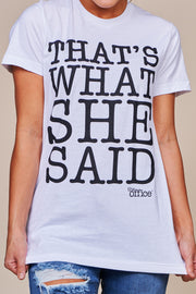 """That's What She Said"" Graphic Tee (White)"