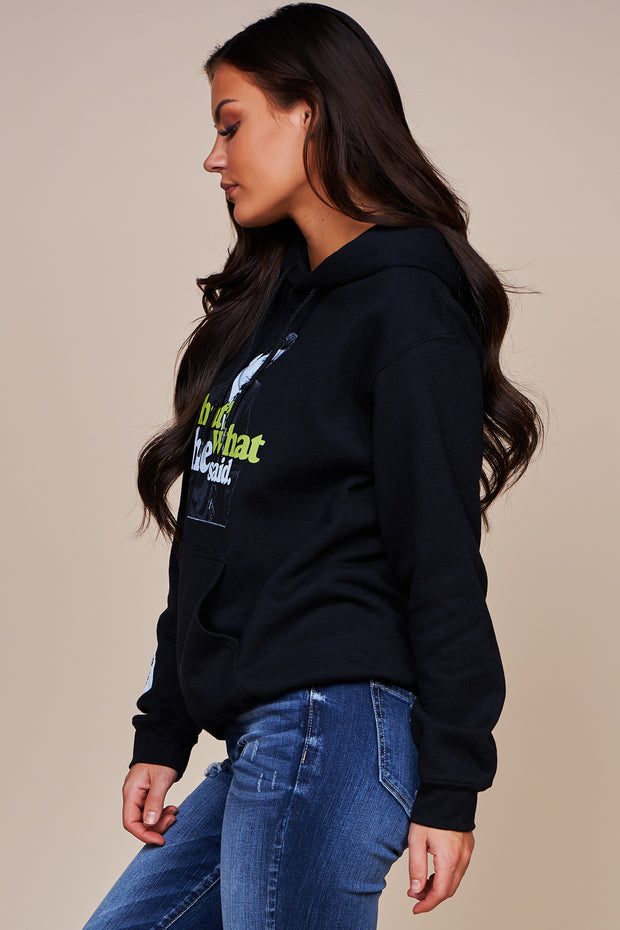 """That's What She Said"" Fleece Lined Graphic Hoodie (Black)"