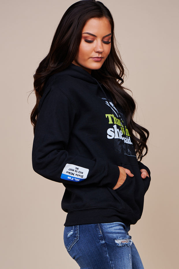"""That's What She Said"" Fleece Lined Graphic Hoodie (Black) - NanaMacs"