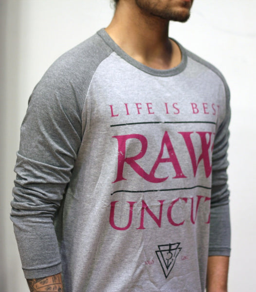 "Shirt: ""Raw & Uncut"" (Grey)"