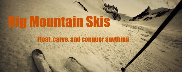 Big Mountain Skis