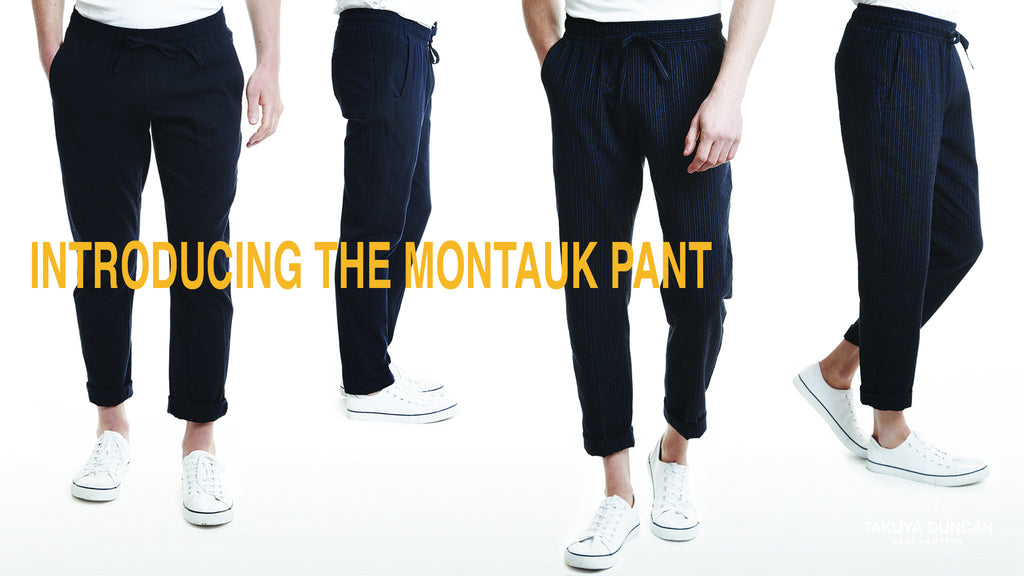 The Making of the Montauk Pant: Hamptons Inspired, Made in Japan